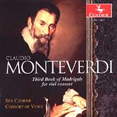 Monteverdi: Madrigals Book 3 / Sex Chorde Consort of Viols