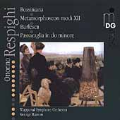 Respighi: Rossiniana, Metamorphoseon modi XII, etc / Hanson