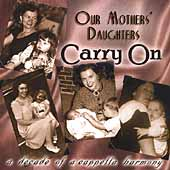 Our Mothers Daughters: Carry On