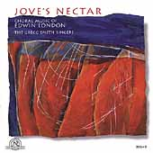 Jove's Nectar - Choral Music of Edwin London / Gregg Smith