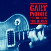 Gary Moore: The Best of the Blues