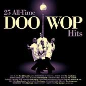 Various Artists: 25 All-Time Doo Wop Hits