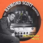 Raymond Scott (Jazz): Microphone Music