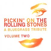 Pickin' On: Pickin' on the Rolling Stones, Vol. 2