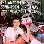 Various Artists: The American Song - Poem Christmas: Daddy, Is Santa Really Six Foot Four? [Remaster]