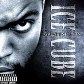 Ice Cube: Greatest Hits [PA]