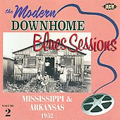 Various Artists: The Modern Downhome Blues Sessions, Vol. 2: Mississippi and Arkansas