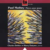 Mathey: Works for Piano / Charles Dobler, Harry Datyner