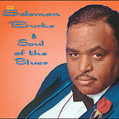 Solomon Burke: Soul of the Blues