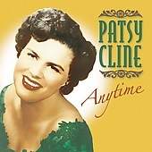 Patsy Cline: Anytime