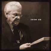 Ralph Stanley: Shine On