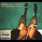 Jimmy Eat World: Stay on My Side Tonight [EP] [PA]