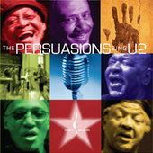 The Persuasions: The Persuasions Sing U2
