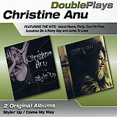 Christine Anu: DoublePlays: Stylin' Up/Come My Way