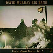 David Murray: Live at Sweet Basil, Vol. 2