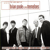 Brian Poole & the Tremeloes: The Very Best of Brian Poole and the Tremeloes