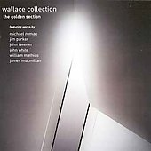The Golden Section - Nyman, et al / Wallace Collection