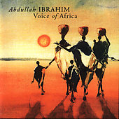 Abdullah Ibrahim: Voice of Africa