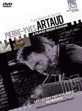 Pierre-Yves Artaud: Flute Master & Teacher / A Film by Roger Kahane [DVD]