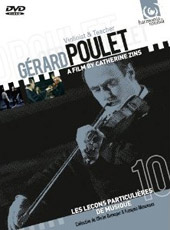 Gerard Poulet: Violinist & Teacher / Film by Catherine Zins [DVD]
