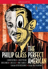Philip Glass: The Perfect American / Christopher Purves, David Pittsinger, Donald Kaasch, George Janis Kelly, Marie McLaughlin. Dennis Russell Davies [DVD]