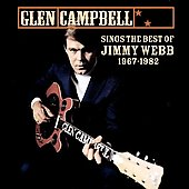 Glen Campbell: Sings the Best of Jimmy Webb 1967-1992
