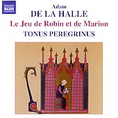 Adam de la Halle: Robin et Marion / Tonus Peregrinus