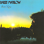 Barry Manilow: Even Now [Bonus Tracks]