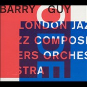 London Jazz Composers' Orchestra/Barry Guy: Ode