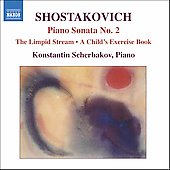 Shostakovich: Piano Sonata no 2, etc / Scherbakov