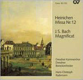 Heinichen: Mass no 12;  Bach: Magnificat / Rademann, et al