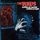 The Voids: Sounds Of Failure Sounds Of Hope