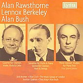 Chamber Music - Rawsthorne, Berkeley, Bush / Brymer, The Music Group of London, et al