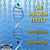 Thurlow: The Darwin Effect, Enlightenment of Cells;  Festeau, Kim, etc / Turn On The Music, et al