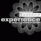 Various Artists: iWorship Experience: The Sights & Sounds of Worship
