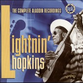 Lightnin' Hopkins: The Complete Aladdin Recordings