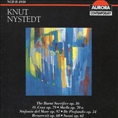Knut Nystedt: The Burnt Sacrifice; O Crux; De Profundis; Etc.