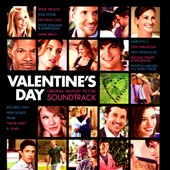 Original Soundtrack: Valentine's Day: Original Motion Picture Soundtrack