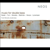 Music For Double Bass: Scelsi, Yun, Xenakis, Stahnke, Henze, Lorentzen