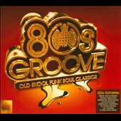 Various Artists: Ministry of Sound: 80s Groove -- Old Skool Funk Soul Classics [Digipak]