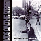 Cherry Poppin' Daddies: Kids on the Street