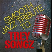 Various Artists: Smooth Jazz Tribute to Trey Songz