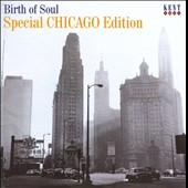 Various Artists: Birth of Soul: Special Chicago Edition