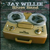 Jay Willie Blues Band: The Reel Deal