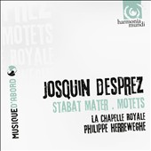 Josquin Desprez: Stabat mater; Motets