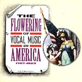 The Flowering of Vocal Music in America 1767-1823