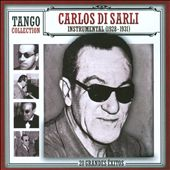 Carlos Di Sarli: Tango Collection: Instrumental (1928-1931)