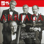 Juan Crisostomo de Arriaga: The String Quartets Nos. 1-3 / Guarneri Qrt