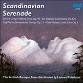 Scandinavian Serenade: Grieg, Sibelius, Wiren, Nielsen