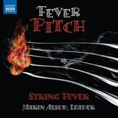 String Fever/Marin Alsop: Fever Pitch